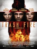 Trash Fire - 2016