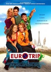 EuroTrip (Euroviaje Censurado) (2004)