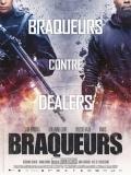 Braqueurs (Atracadores) - 2015