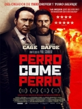 Dog Eat Dog (Perro Come Perro) - 2016