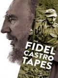 Fidel Castro: Las Grabaciones Perdidas - 2014