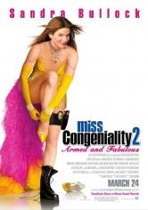 Miss Simpatía 2: Armada Y Fabulosa (2005)