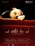 Mi Vida Sin Mí - 2003