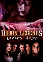 Urban Legends: Bloody Mary (Leyenda Urbana 3) (2005)