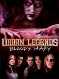 Urban Legends: Bloody Mary (Leyenda Urbana 3) - 2005