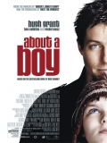 About A Boy (Un Niño Grande) - 2002