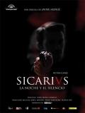 Sicarivs: La Noche Y El Silencio - 2015