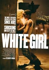 White Girl (2016)