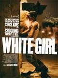 White Girl - 2016