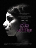 The Eyes Of My Mother - 2016