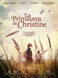 Maikäfer Flieg (La Primavera De Christine) - 2016