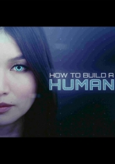 How To Build A Human (2016)