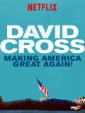 David Cross: Making America Great Again - 2016