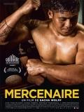 Mercenaire (Mercenario) - 2016