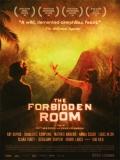 The Forbidden Room (El Cuarto Prohibido) - 2015