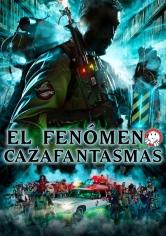 Ghostheads (El Fenómeno Cazafantasmas) (2016)