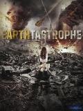 Earthtastrophe (Catástrofe En La Tierra) - 2016