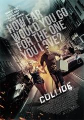 Collide (Persecución Al Límite) (2016)