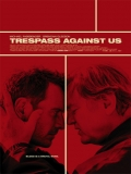 Trespass Against Us - 2016