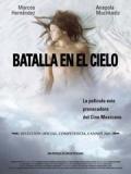 Batalla En El Cielo - 2005