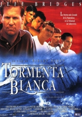 White Squall (Tormenta Blanca) poster