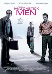 Matchstick Men (Los Impostores) (2003)