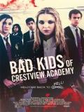 Bad Kids Of Crestview Academy - 2017