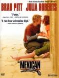 The Mexican (La Mexicana) - 2001