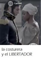 LA COSTURERA Y EL LIBERTADOR