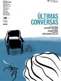 Ultimas Conversas (Ultimas Conversaciones) - 2015