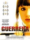 Kriegerin (La Guerrera) - 2011