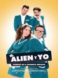 El Alien Y Yo - 2016