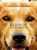 A Dog's Purpose (La Razón De Estar Contigo) - 2017