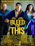 Bleed For This - 2016