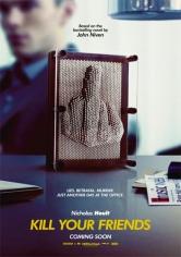 Kill Your Friends (Mata A Tus Amigos) (2016)