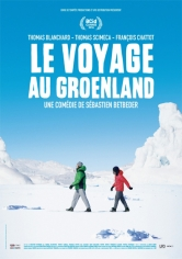 Le Voyage Au Groenland:Le Voyage Au Groenland (2016)