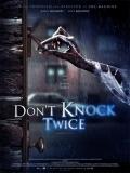 Don't Knock Twice (No Toques Dos Veces) - 2016