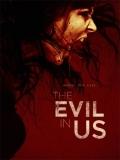The Evil In Us - 2016