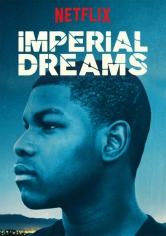 Imperial Dreams (Sueños Imperiales) (2014)