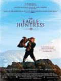 The Eagle Huntress - 2016