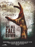 We All Fall Down - 2016
