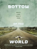 Bottom Of The World - 2017