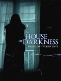 House Of Darkness - 2016