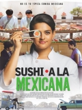 East Side Sushi (Sushi A La Mexicana) - 2014