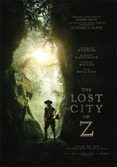 The Lost City Of Z (Z. La Ciudad Perdida) poster
