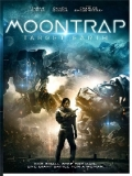 Moontrap: Target Earth - 2017