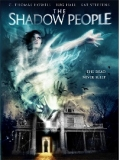 The Shadow People - 2017