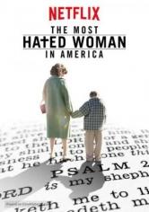 La Mujer Más Odiada De América (2017)