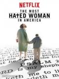 La Mujer Más Odiada De América - 2017