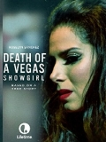 Death Of A Vegas Showgirl - 2016
